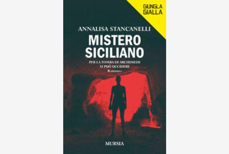 Libri: Annalisa Stancanelli, Mistero siciliano