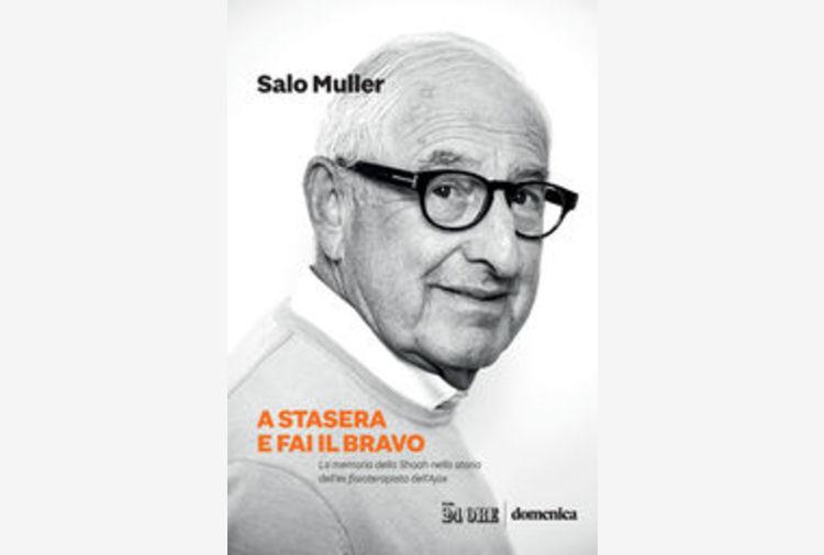 Salo Muller, A stasera e fai il bravo