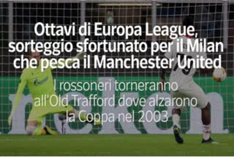 Ottavi di Europa League, il Milan pesca il Manchester United