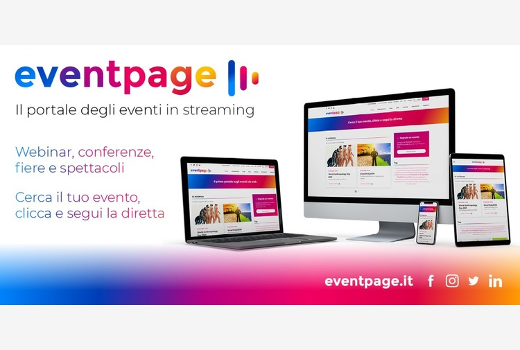 Eventpage, nasce primo portale gratuito eventi in streaming