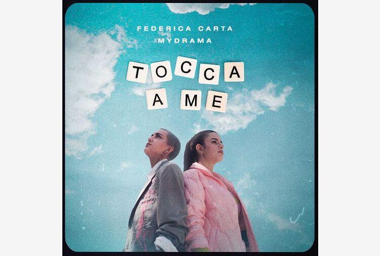 Nuovo singolo per Federica Carta 'Tocca a me' feat. Mydrama