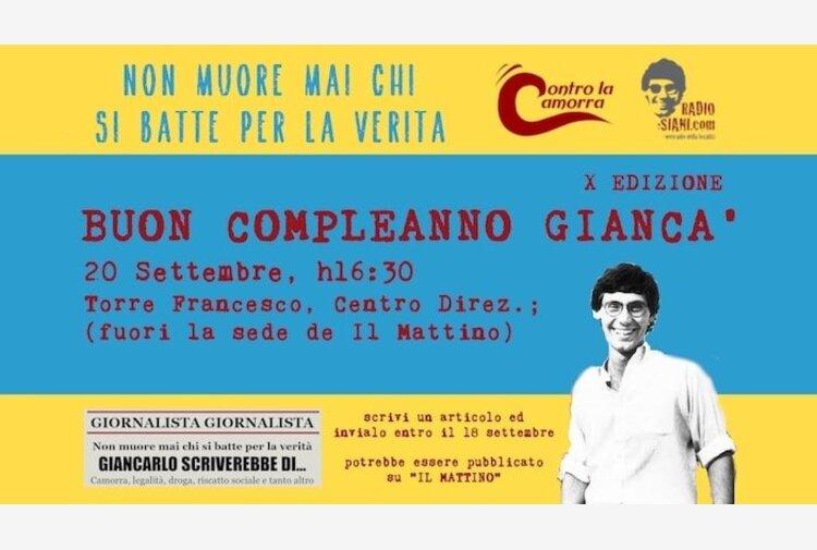 """""""Buon compleanno Giancà"""", a Napoli una festa e un contest giornalistico per ricordare Siani"""