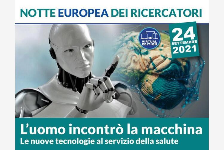 Ricerca: così la tecnologia cambia la medicina, Notte europea al Neuromed